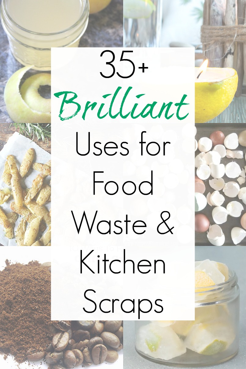 Ways to use food scraps and cooking ideas for kitchen waste