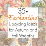 35+ Upcycling Projects for Fall Wreath Ideas