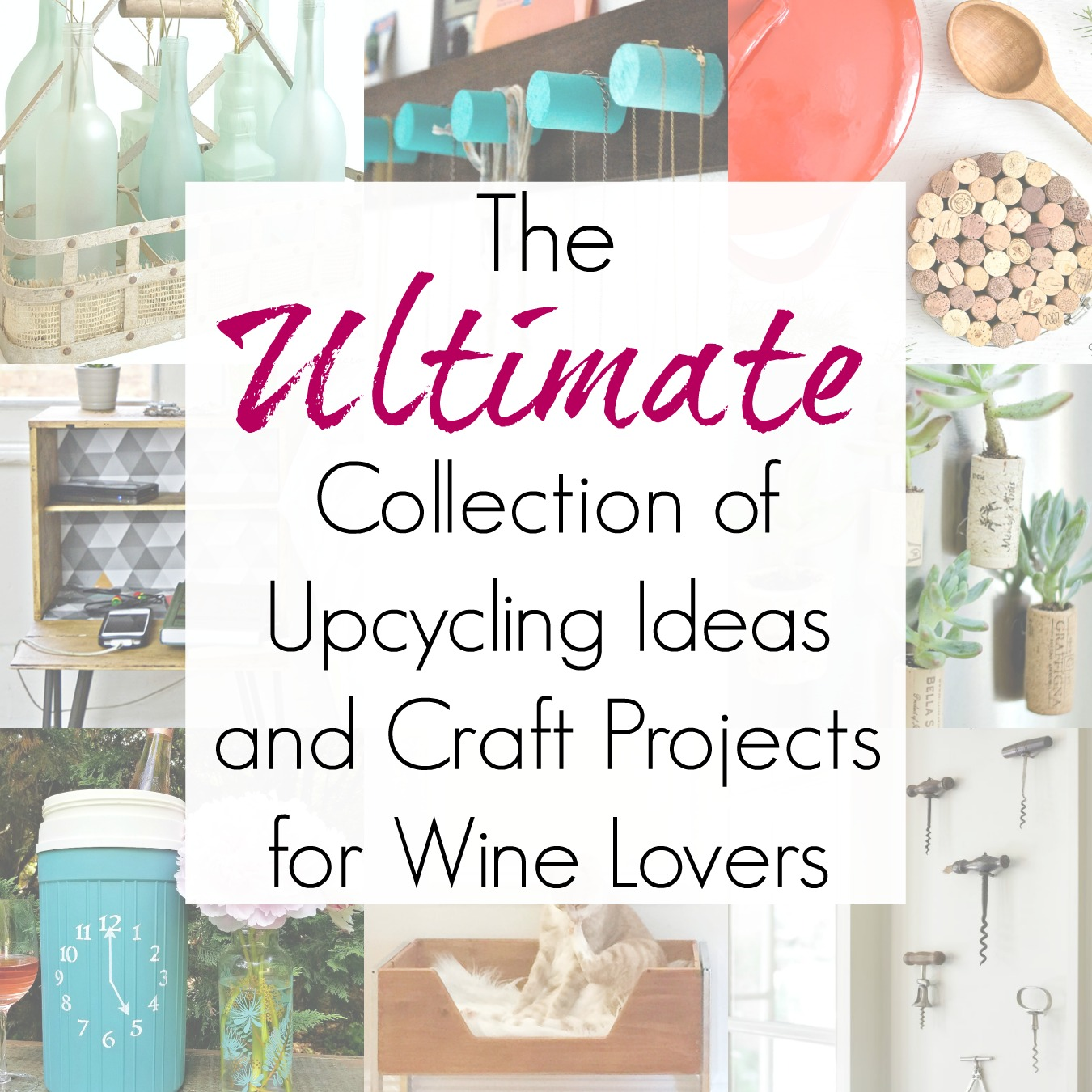 30+ Recycling Project Ideas for a Wine Lover