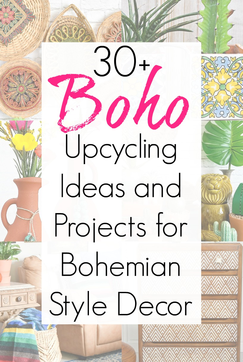 Bohemian decor on a budget with upcycling projects for Bohemian style decor