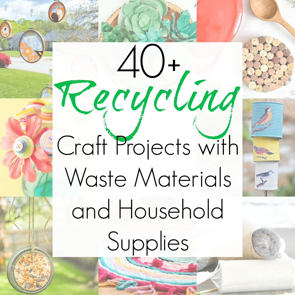 40+ Crafts from Household Supplies