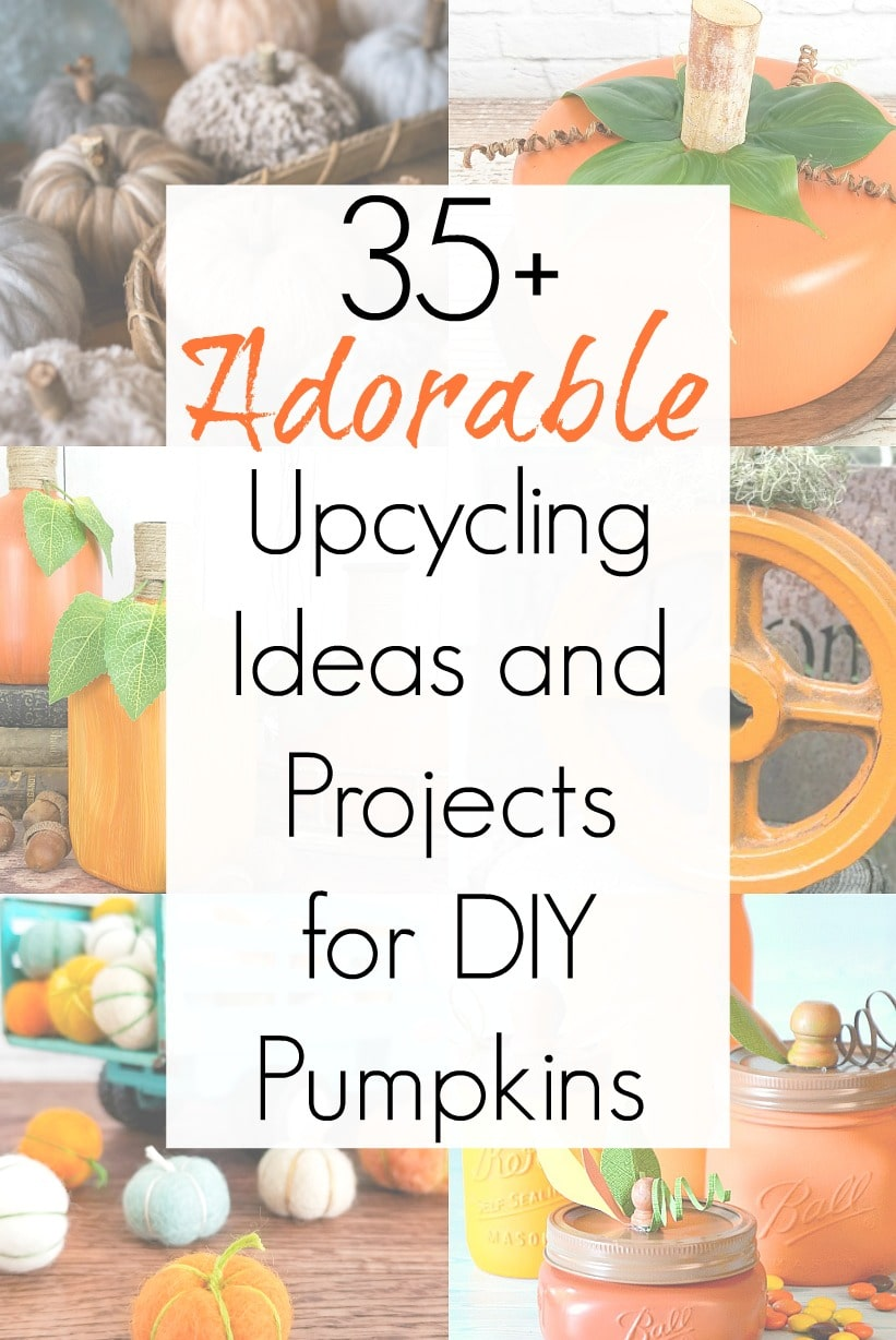 Repurposing projects for fall pumpkin decorations and pumpkin crafts