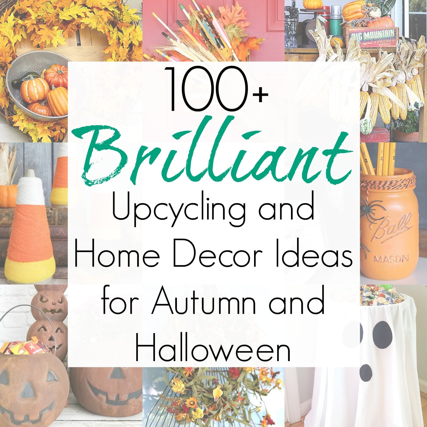 100+ Upcycling Projects for Halloween and Autumn Home Decor