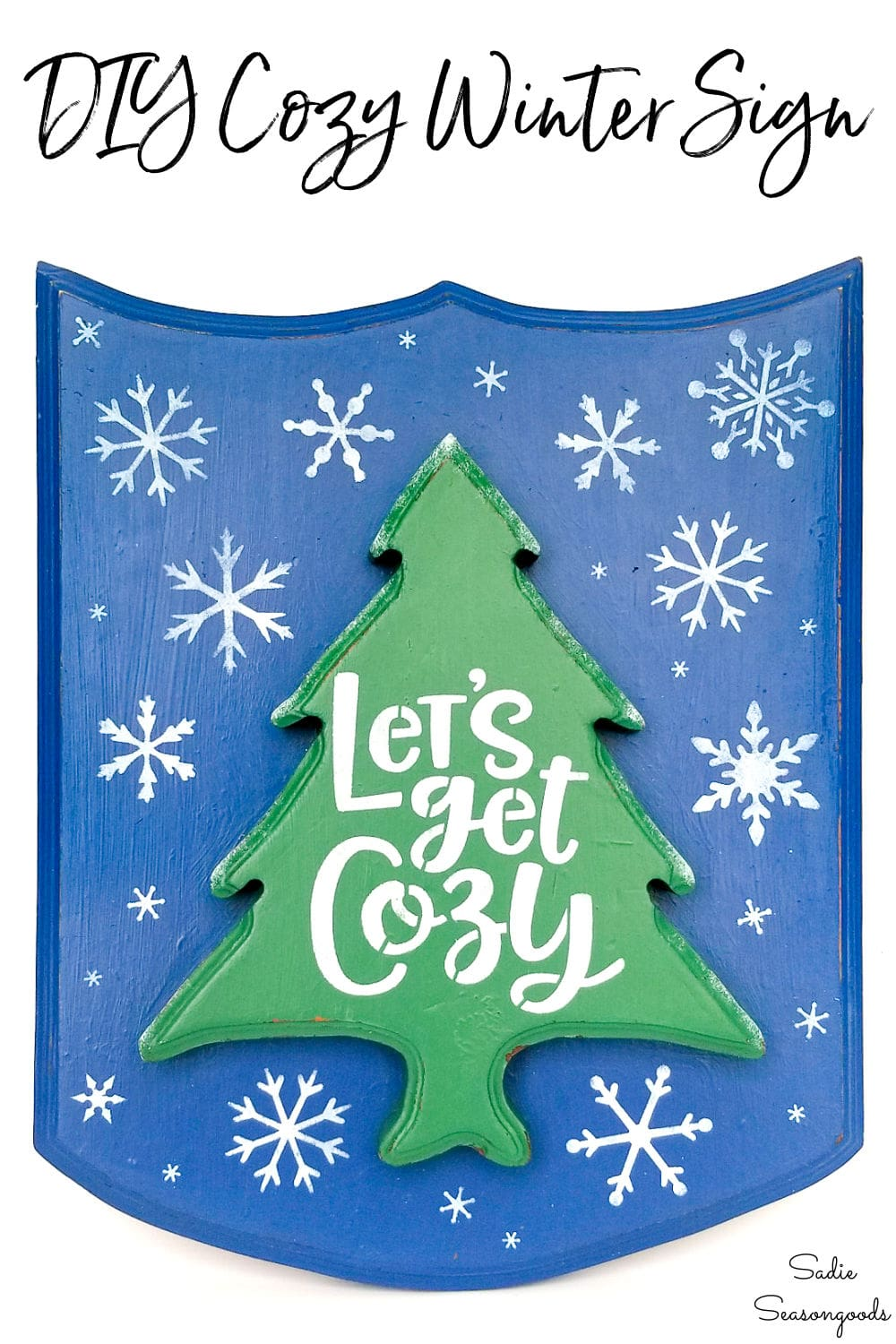DIY winter decor with a let's get cozy sign