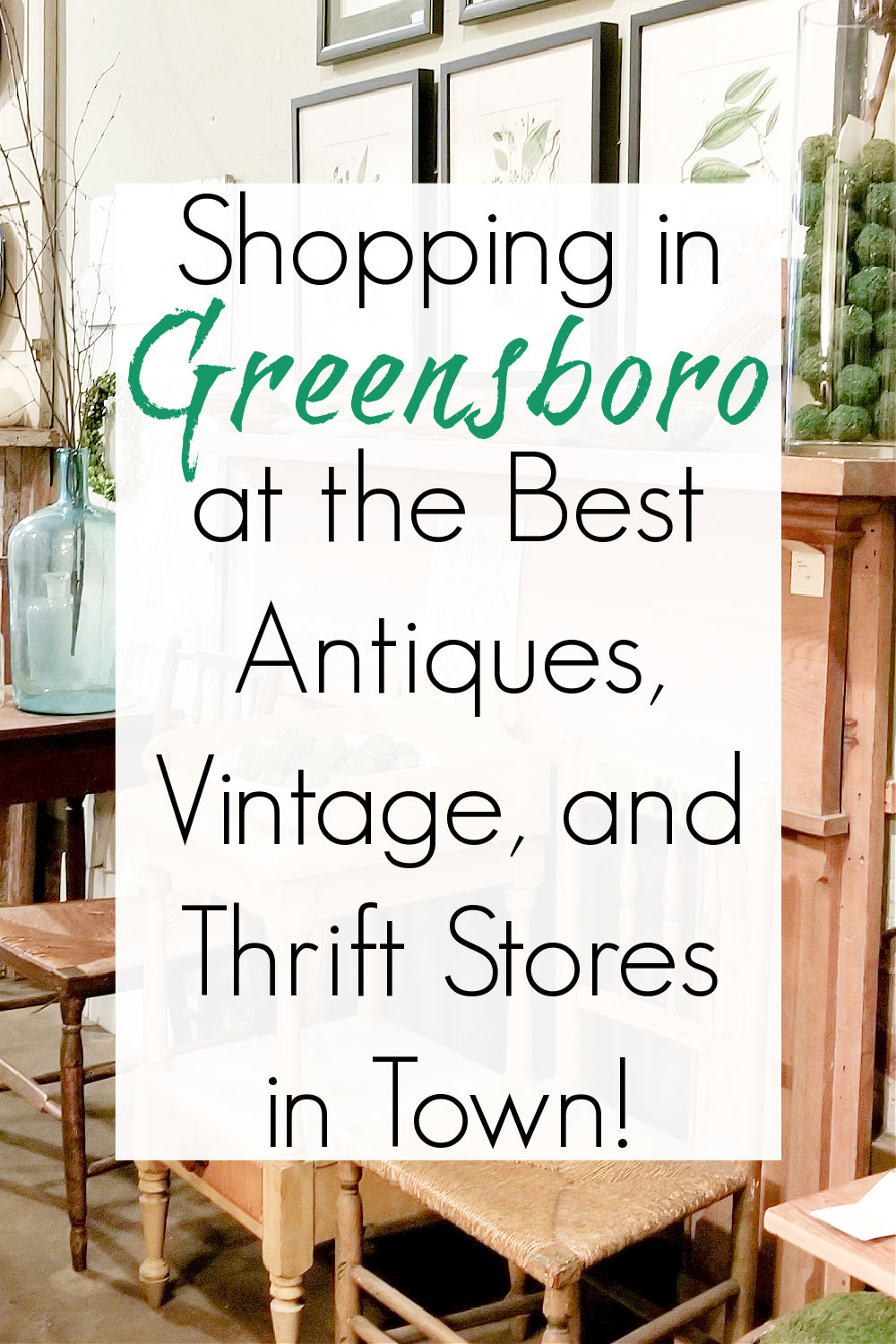antiques and thrift stores in greensboro