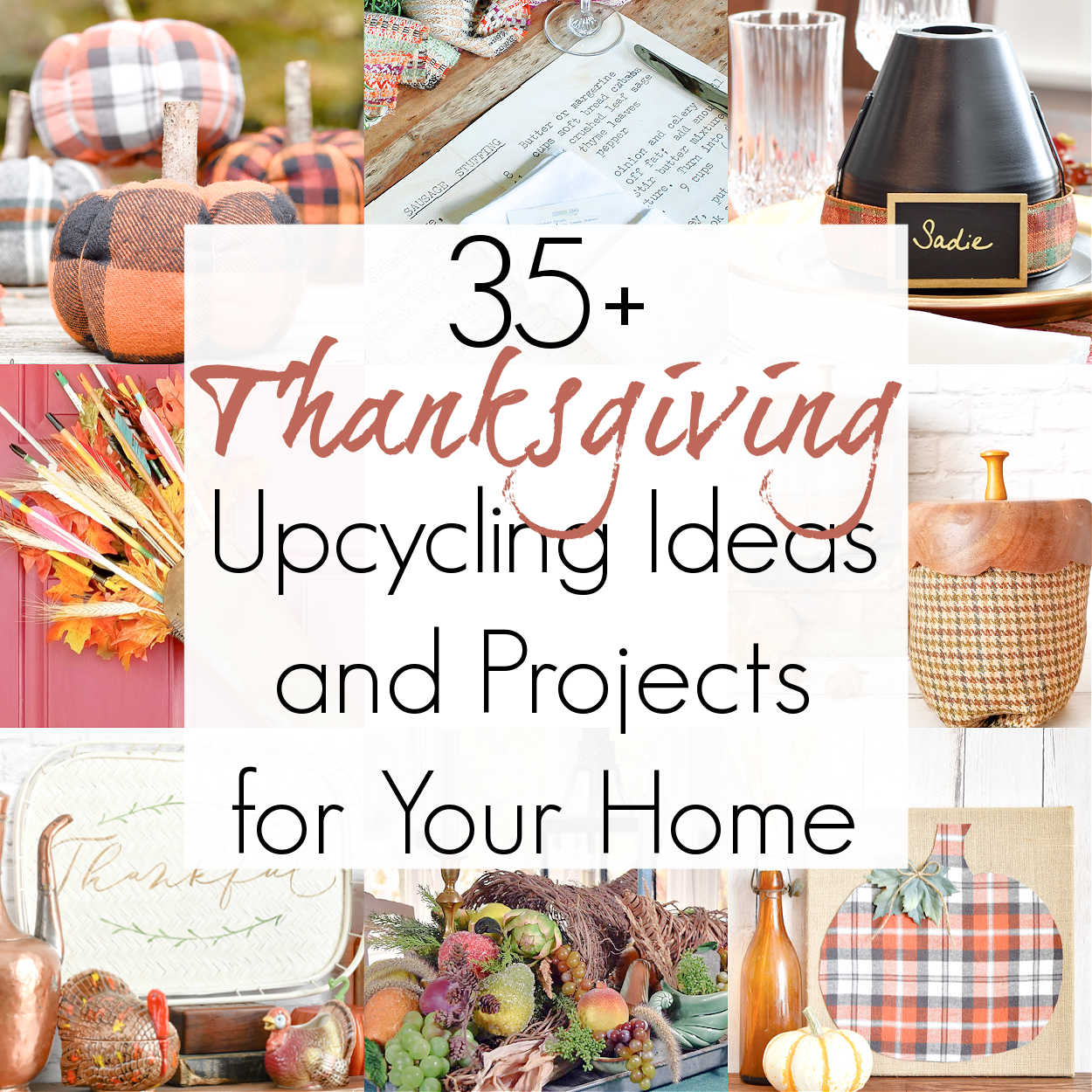 35+ Upcycling Ideas with a Thanksgiving Aesthetic